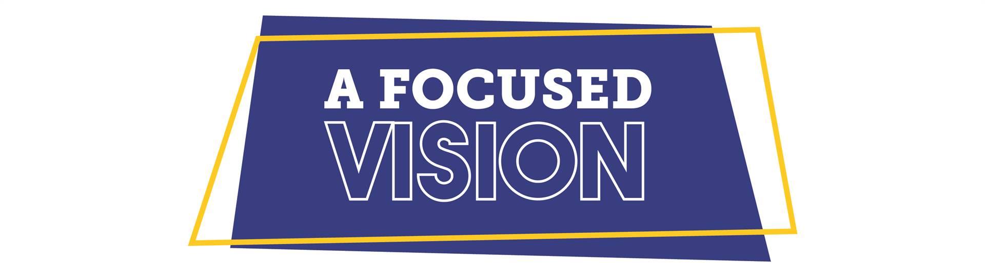 A Focused Vision