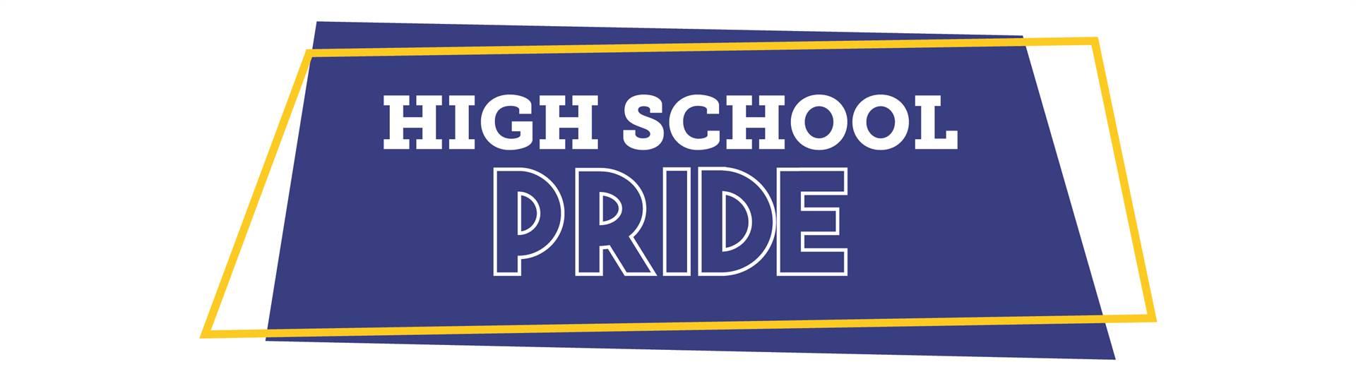 High School Pride